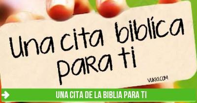 Un texto de la Biblia para ti